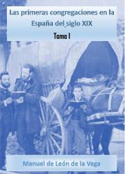Las Primeras Congregaciones en la España del Siglo XIX (1)