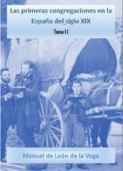 Las Primeras Congregaciones en la España del Siglo XIX (2)