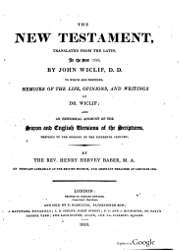 The New Testament Translated from the latin in the year 1380