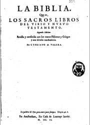 La Biblia que es los Sacros Libros del Viejo y Nuevo Testamento (1602 2Ed)