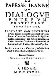 La Papesse Jeanne ou Dialogue Entre un Protestant et un Papiste