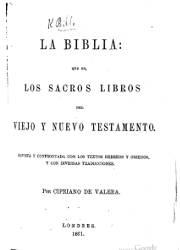 La Biblia que es los Sacros Libros del Viejo y Nuevo Testamento (1861)