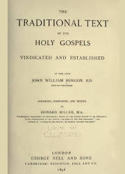 The Traditional Text of the Holy Gospels Vindicated and Established