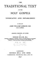 The Traditional Text of the Holy Gospels Vindicated and Established (1896)