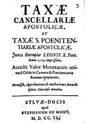 Taxae Cancellariae Apostolicae et Taxae S Poenitentatiariae Apostolicae Leonis X, 1514