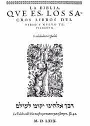 La Biblia que es los Sacros Libros del Viejo y Nuevo Testamento (1569) -La Biblia del Oso-