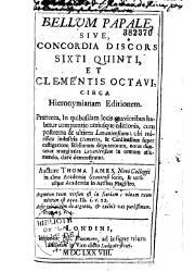 Bellum Papale Sive Concordia Siscors Sixti Quinti et Clementis Octavi (1678)
