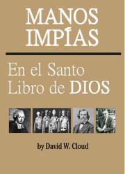 Manos Impías en el Libro Santo de Dios