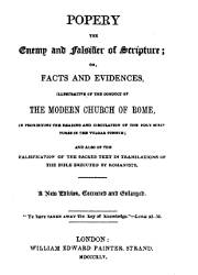Popery the Enemy and the Falsifier of Scripture