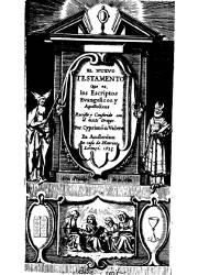 El Nuevo Testamento que es los Escriptos Evangélicos y Apostolicos (1625)