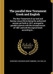 The Parallel New Testament Greek and English (1882)