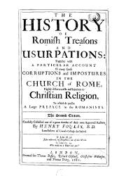 The History of Romish Treasons and Usurpations (1)