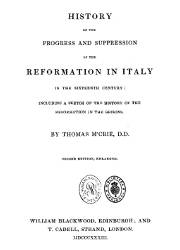 History of the Progress and Supression of the Reformation in Italy