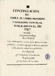 Continuación del Indice de Libros Prohibidos y Mandados Expourgar Publicado en el Año 1747