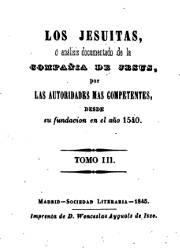 Los Jesuítas, o Análisis Documentado de la Compañia de Jesús por las Autoridades más Competentes (3, 4)