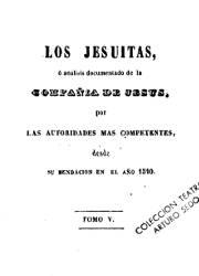 Los Jesuítas, o Análisis Documentado de la Compañia de Jesús por las Autoridades más Competentes (5, 6)