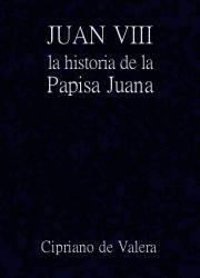 Juan VIII: La Historia de la Papisa Juana