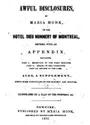 Awful Disclosures by Maria Monk (1836)