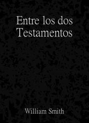 Entre los Dos Testamentos
