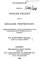A Dialogue Between a Popish Priest and an English Protestant