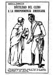 Hostilidad del Clero a la Independencia Americana