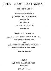 The New Testamento, John Wycliffe (1380) and John Purvey (1388)