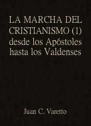 La Marcha del Cristianismo (1)