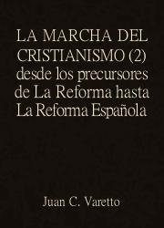 La Marcha del Cristianismo (2)