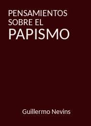 Pensamientos sobre el Papismo