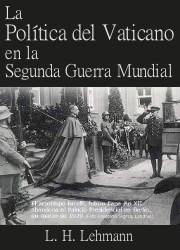 La Política del Vaticano en la Segunda Guerra Mundial