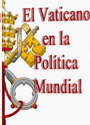 El Vaticano en la Política Mundial