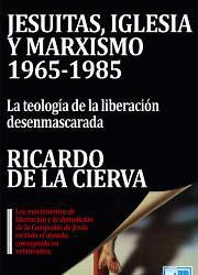 Jesuitas, Iglesia y Marxismo