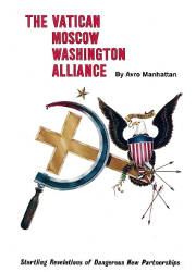 The Vatican, Moscow, Washington Alliance