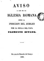 Aviso a los de la Iglesia Romana Sobre la Indiccion del Jubileo