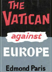 The Vatican Against Europe