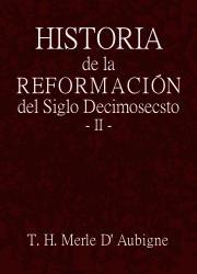 Historia de la Reformación del Siglo Secimosecsto (2)