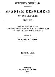 Spanish Reformers in Two Centuries from 1520 (3)
