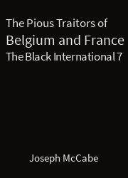 The Black International 07, The Pious Traitors of Belgium and France