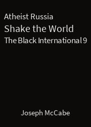 The Black International 09, Atheist Russia Shake the World