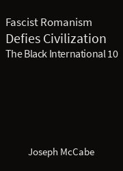 The Black International 10, Fascist Romanism Defies Civilization