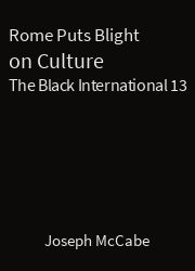The Black International 13, Rome Puts Blight on Culture