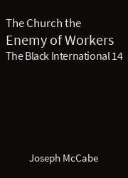 The Black International 14, The Church the Enemy of Workers