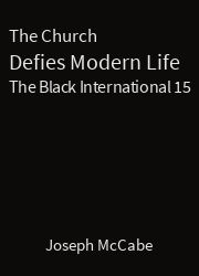 The Black International 15, The Church Defies Modern Life