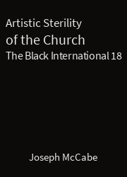 The Black International 18, Artistic Sterility of the Church