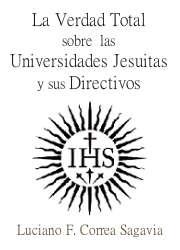 La Verdad Total Sobre las Universidades Jesuitas y sus Directivos