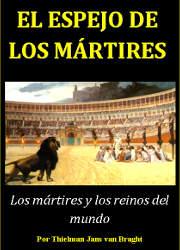 El Espejo de los Mártires (Historia de los Anabautistas)