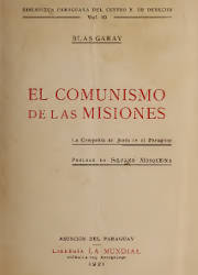 El Comunismo de las Misiones de la Compañia de Jesús en el Paraguay (1921)