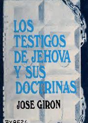 Los Testigos de Jehová y sus Doctrinas